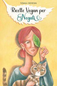 Ricette Vegan per Negati